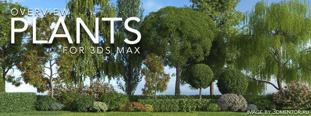 Plant libraries for 3Ds Max
